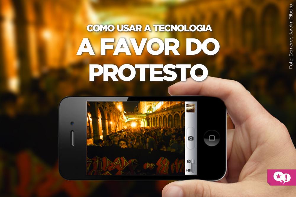 tecnologia a favor do protesto
